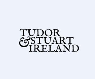 CFP: 4th Tudor & Stuart Ireland Conference
